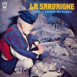 Sardaigne - Chants & Musique des Bergers