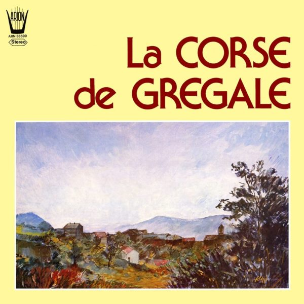 La Corse de Grégale