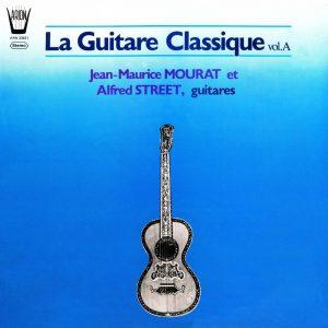 La Guitare classique, Vol.A