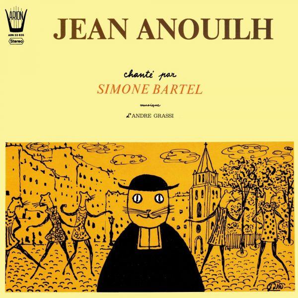 Jean Anouilh chanté par Simone Bartel