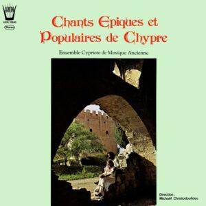 Chants Epiques et Populaires de Chypre