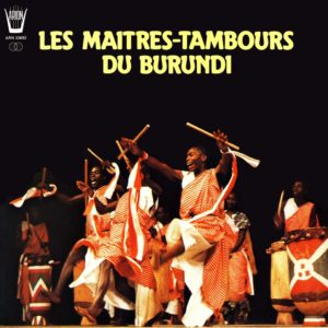 Les Maitres-Tambours du Burundi