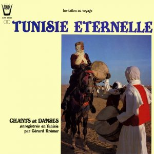 Tunisie Eternelle - Chants & Danses