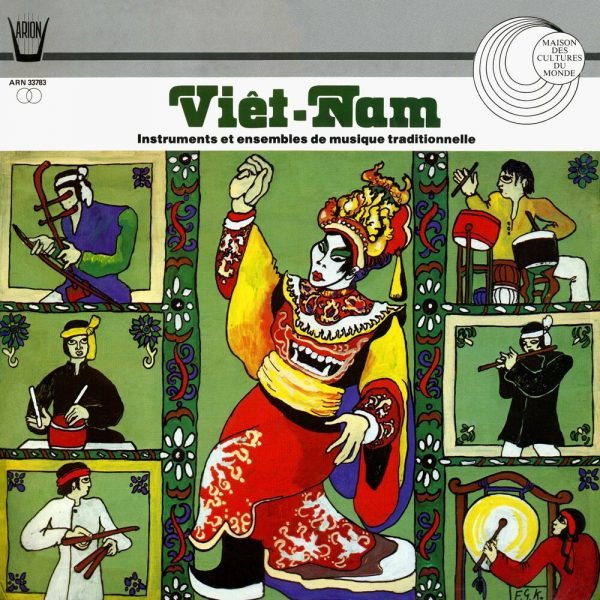 Viet-Nam - Instruments & Ensembles de Musique Traditionnelle