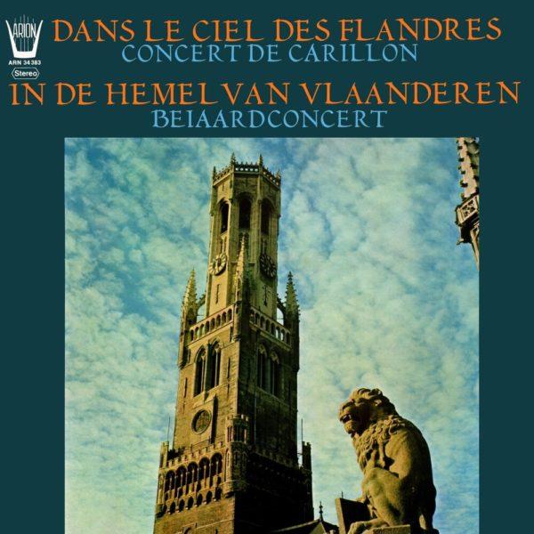 Dans le Ciel des Flandres - Concert de Carillon