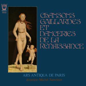 Chansons Gaillardes et Danceries de la Renaissance