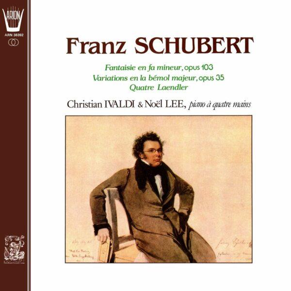 Schubert - L'Oeuvre pour Piano à quatre Mains