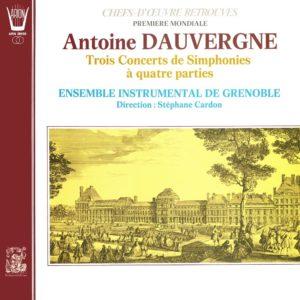 Dauvergne - 3 Concerts de Symphonies à 4 parties