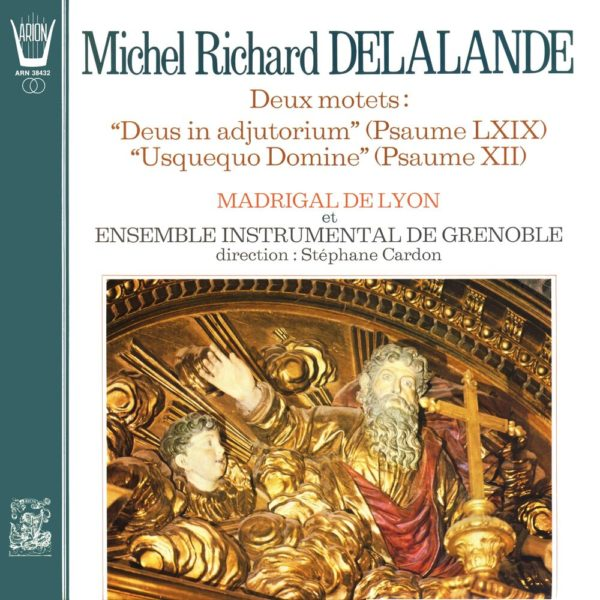 Delalande - Deux Motets
