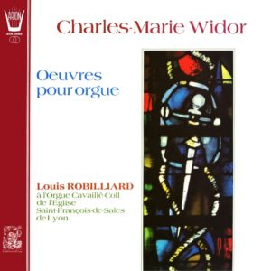 Widor - Oeuvres pour Orgue