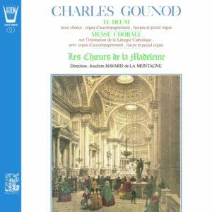Gounod - Te Deum / Messe Chorale