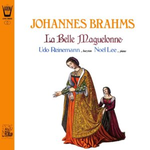 Brahms - La Belle Maguelonne