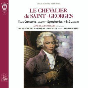 Saint-Georges - Concerto N°2, Op. VII - Symphonies N°1 & 2, Op. XI