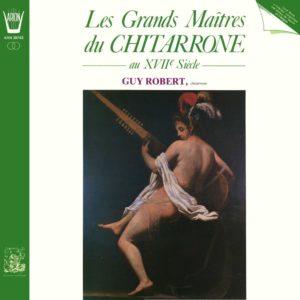 Les Grands Maîtres du Chitarrone au 17ème Siècle