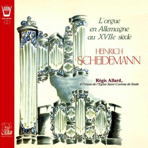 Scheidemann - L'Orgue en Allemagne au XVIIème siècle