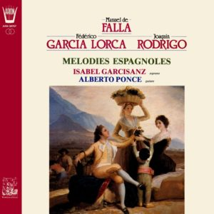 Mélodies Espagnoles - Rodriguo, Falla, Garcia...