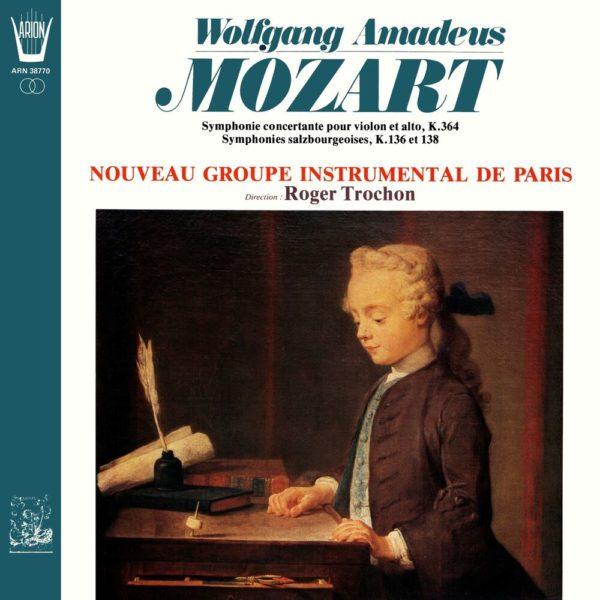 Mozart - Symphonie Concertante & Salzbourgeoises