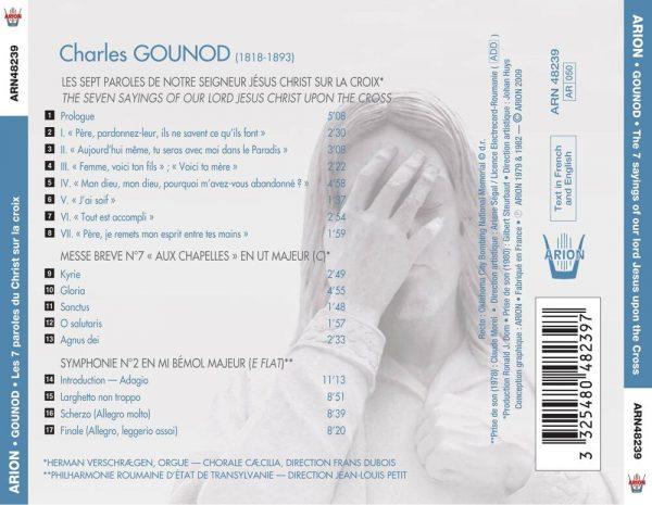 """""""Gounod - Les Sept paroles du Christ sur la Croix - Messe Brève N° 7 """"""""Aux Chapelles"""""""" - Symphonie N° 2"""""""