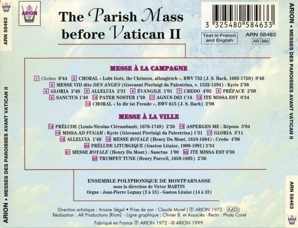 Messes des Paroisses avant Vatican II  - à la Campagne, à la ville