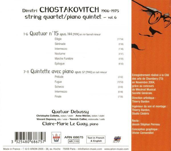 Chostakovitch - Quatuors à cordes N°15 & Quint. pour piano, Vol.6