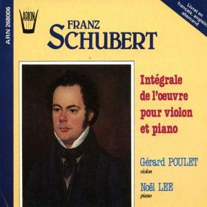 Schubert  - Intégrale de L'Œuvre pour Violon & Piano