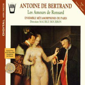 Antoine de Bertrand - Les amours de Ronsard