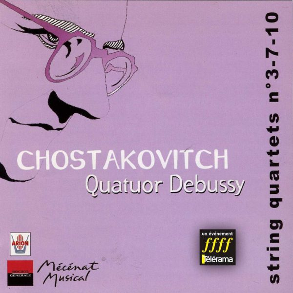 Chostakovitch - Quatuors à cordes N°3, 7 & 10 - Vol.2