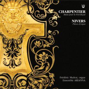 Charpentier / Nivers - Messe pour le Port-Royal
