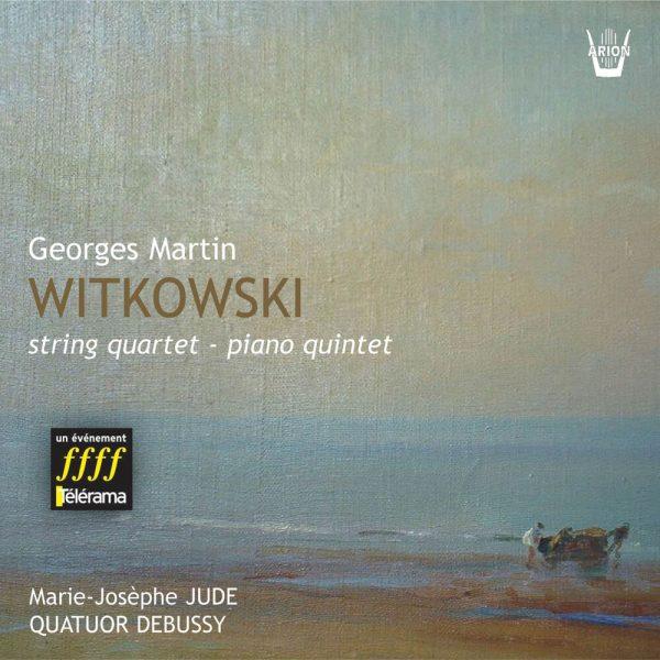 Witkowski - Quatuor & Quintette pour piano